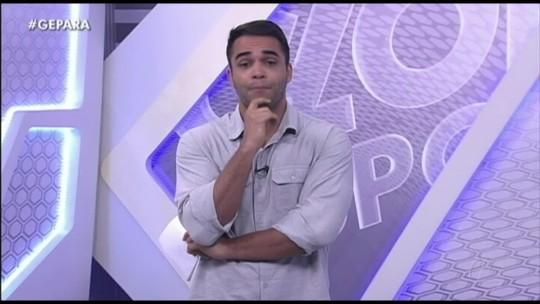 Veja a íntegra do Globo Esporte Pará deste sábado, dia 15