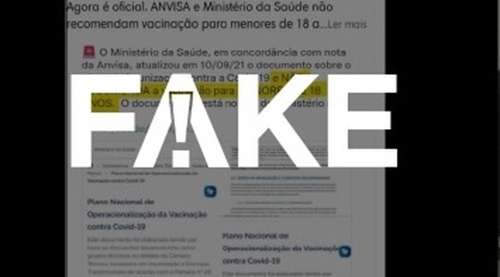 É #FAKE que Ministério da Saúde e Anvisa não recomendam vacinar menores de 18 anos — Foto: Reprodução