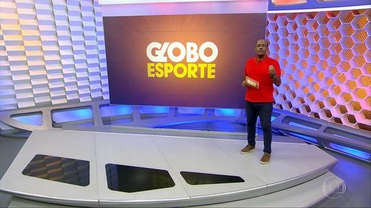 Assista ao Globo Esporte desta sexta-feira