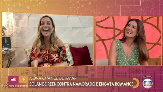 Solange Almeida conta como foi reatar com ex-namorado 17 anos mais novo e revela a Fátima Bernardes: 'Você me inspirou!'