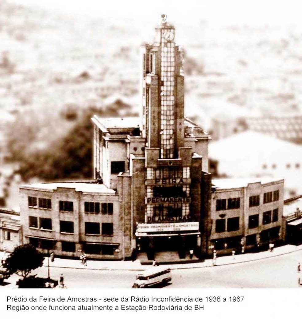 Sede da Rádio Inconfidência nos anos 30, onde hoje funciona a rodoviária — Foto: Rádio Inconfidência/Divulgação