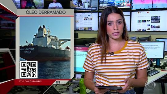 G1 em 1 Minuto: Dona de navio suspeito diz ter provas de que não derramou óleo