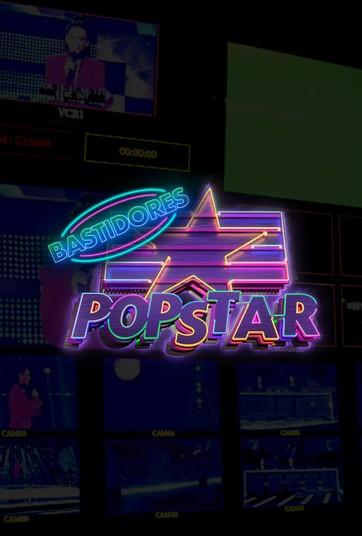 Popstar Bastidores