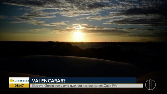 """""""Vai Encarar?"""" desbrava maior duna do sudeste brasileiro para se desafiar em um """"surfe na areia"""""""