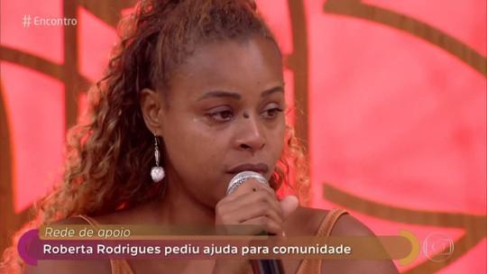 Roberta Rodrigues chora ao lembrar situação do Vidigal após forte chuva   no Rio