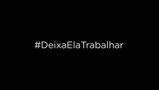 Lívia Laranjeira fala sobre campanha #DeixaElaTrabalhar
