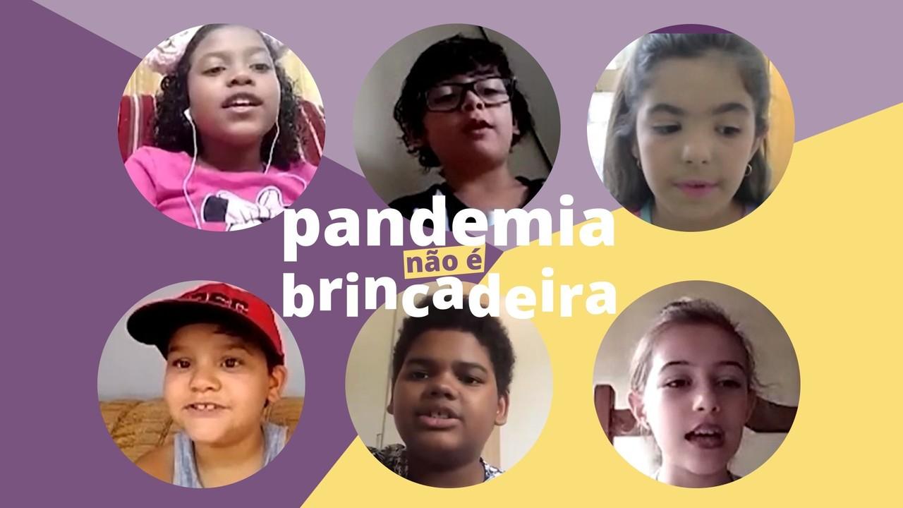 Pandemia não é brincadeira