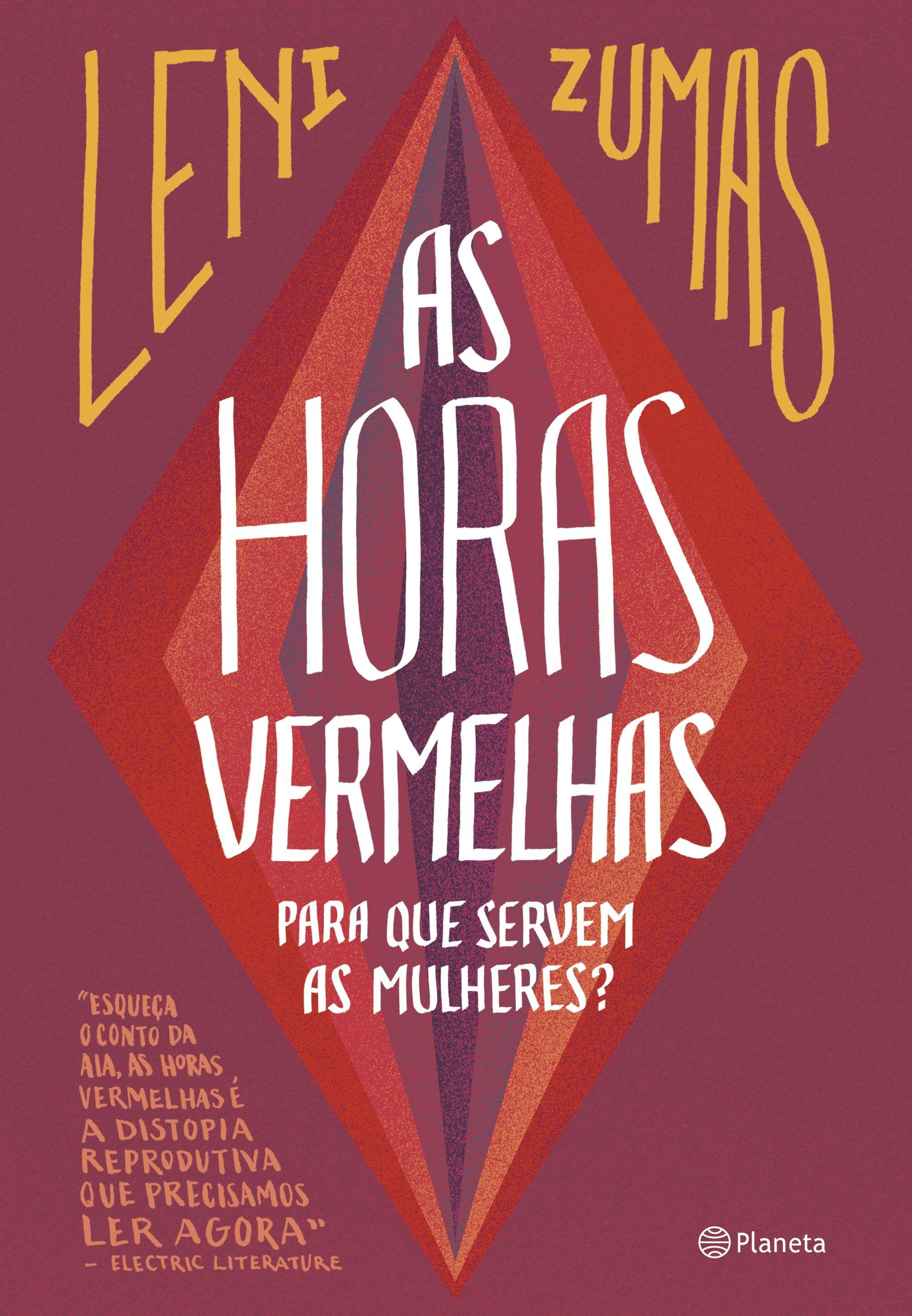 As Horas Vermelhas é um livro que representa bem as angústias das mulheres ao redor do mundo (Foto: Divulgação)
