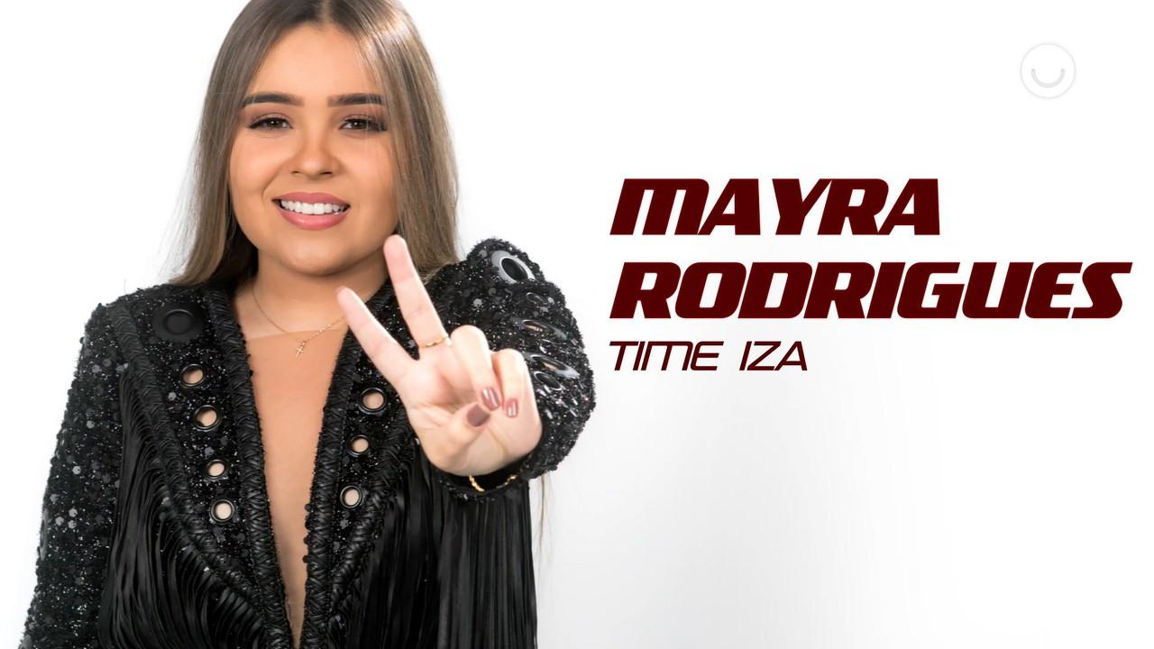 Conheça a participante Mayra Rodrigues, do Time IZA