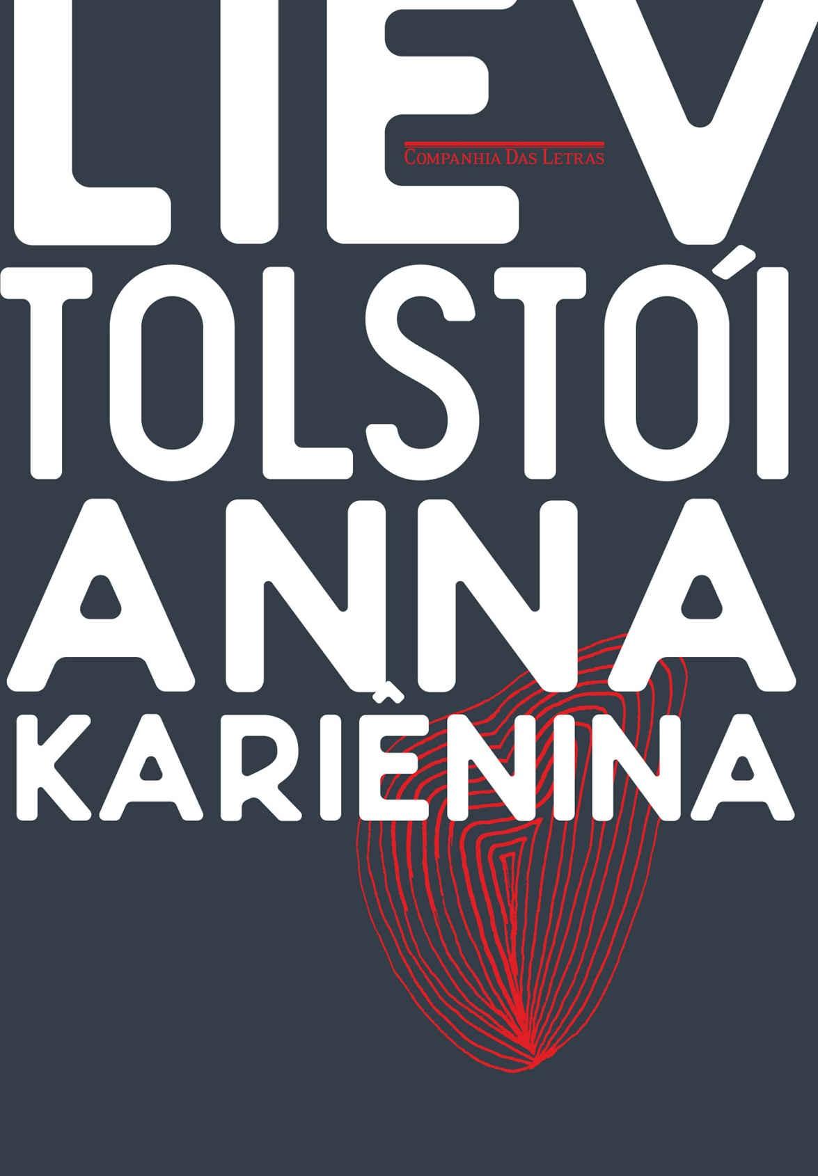 Anna Kariênina, de Tolstói (Foto: Divulgação)