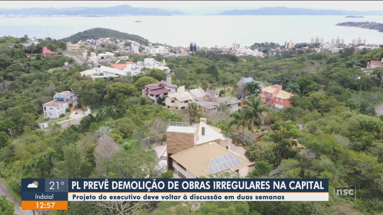 PL prevê demolição de obras irregulares na capital