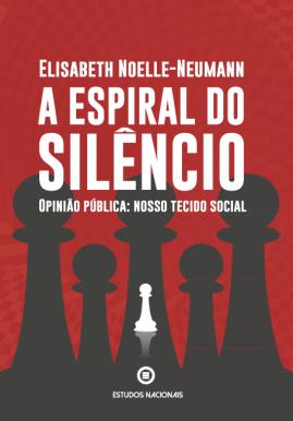'A espiral do silêncio' examina os mecanismos de manipulação da opinião pública