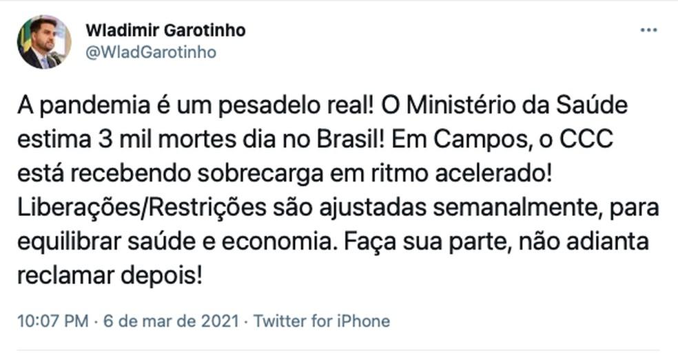 Prefeito de Campos, Wladimir Garotinho alerta em tuíte para o risco de precisar apertar as restrições contra o coronavírus — Foto: Reprodução internet
