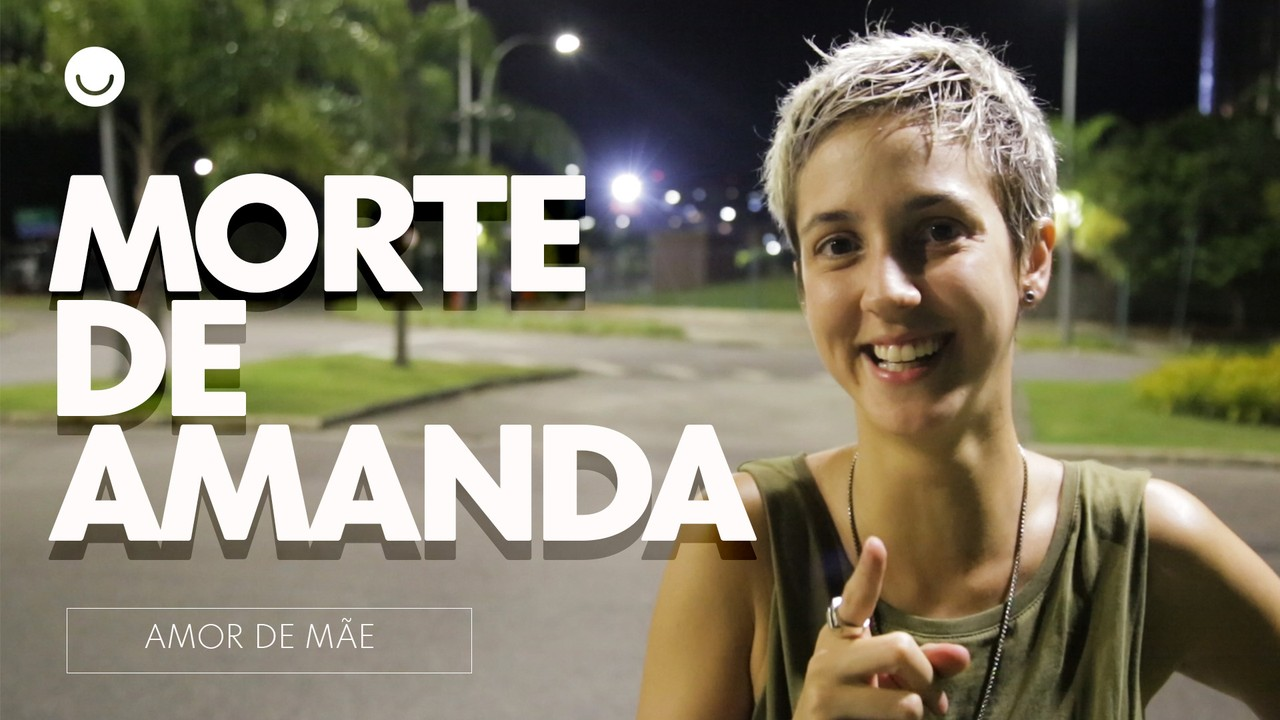 Bastidores da morte de Amanda