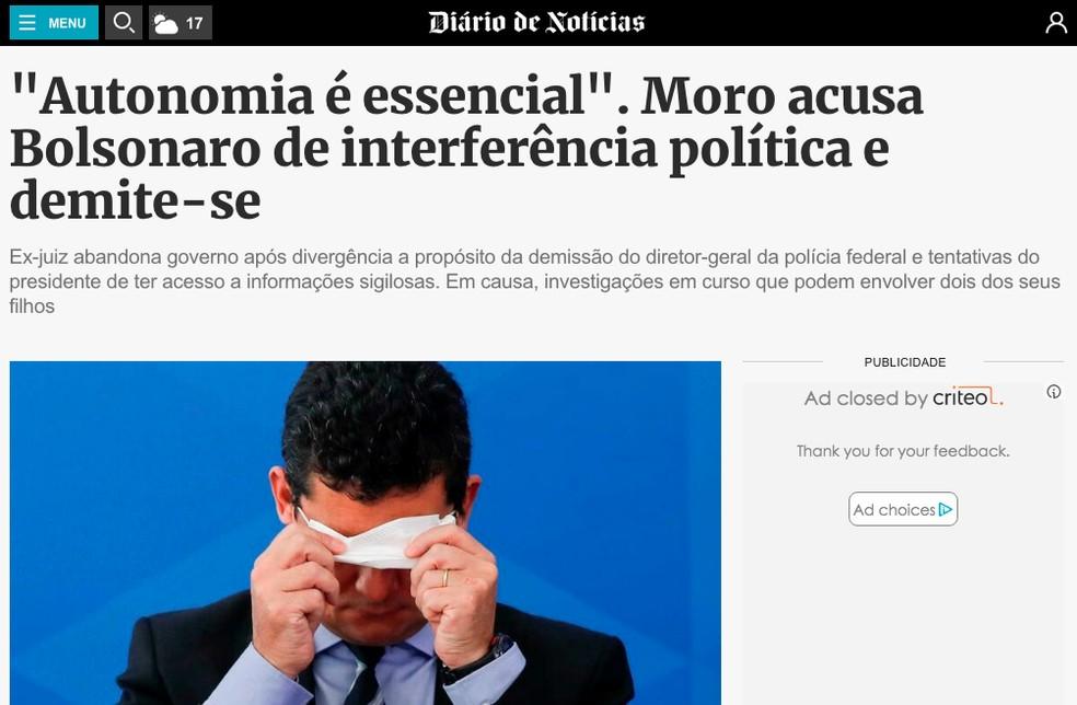 """Diário de Notícias (Portugal): """"Autonomia é essencial"""". Moso acusa Bolsonaro de interferência política e demiti-se — Foto: Reprodução/Diário de Notícias"""