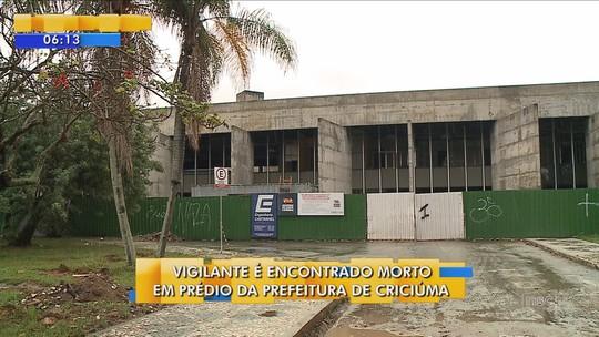 Vigilante é encontrado morto em prédio da prefeitura de Criciúma
