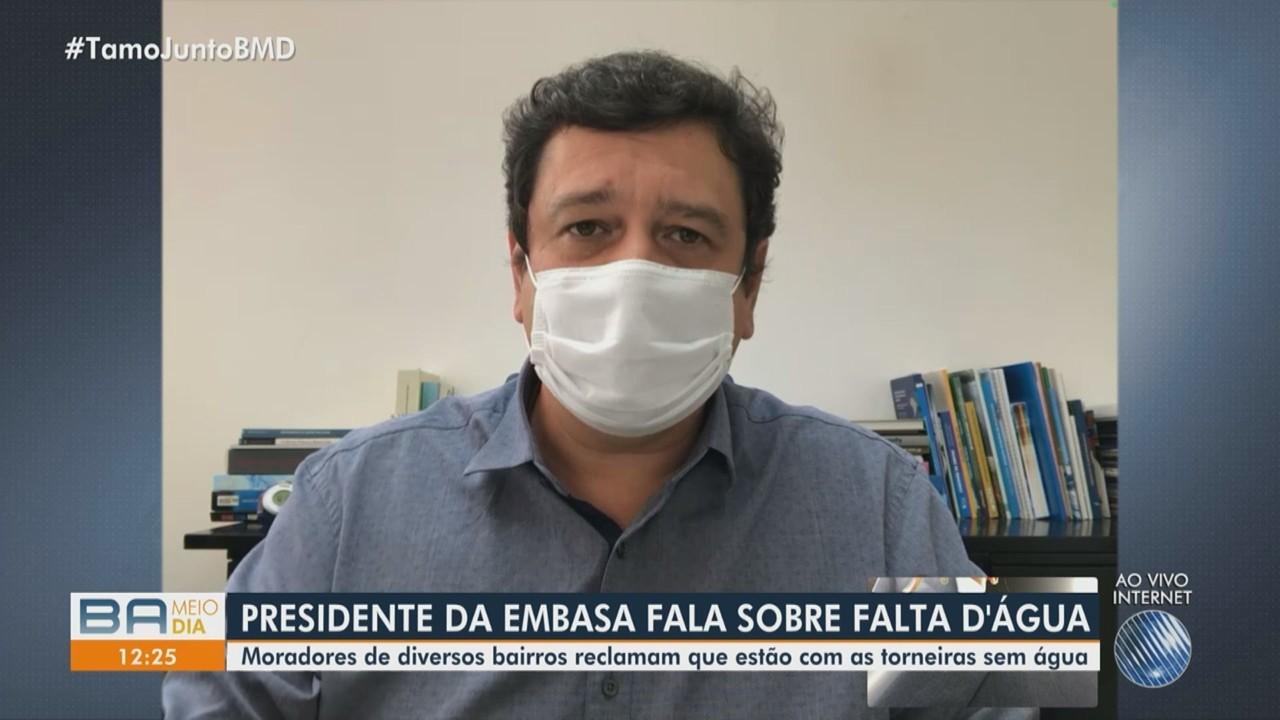 Presidente da Embasa fala sobre a falta de água em Salvador e outras cidades
