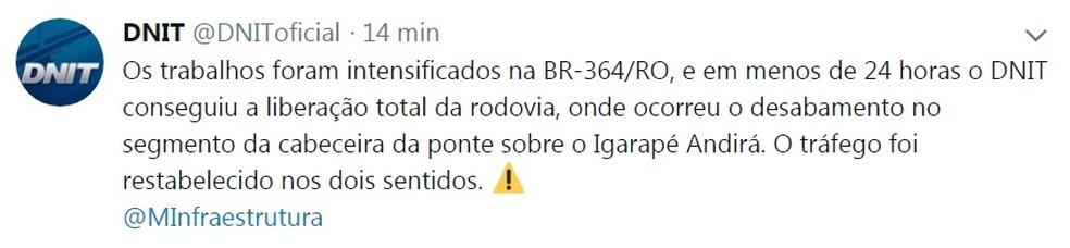 Nota do DNIT no Twitter informando a liberação da pista nos dois sentidos. — Foto: Reprodução