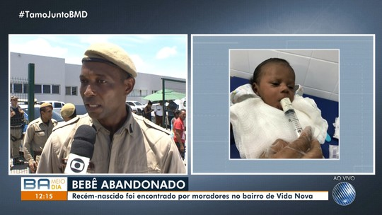 'Estava bastante debilitado', diz PM que resgatou recém-nascido abandonado em rua na Bahia