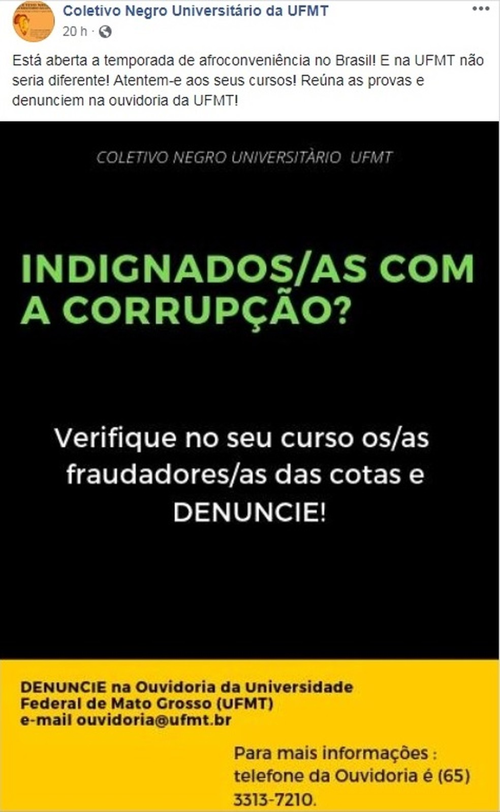 Coletivo Negro da UFMT fez publicação na web — Foto: Facebook/Reprodução
