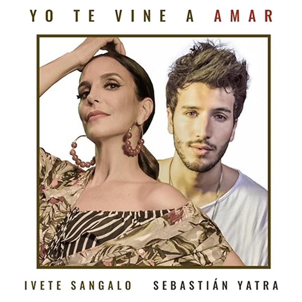 Capa do single'Yo te vine a amar', de Ivete Sangalo e Sebastián Yatra (Foto: Divulgação )