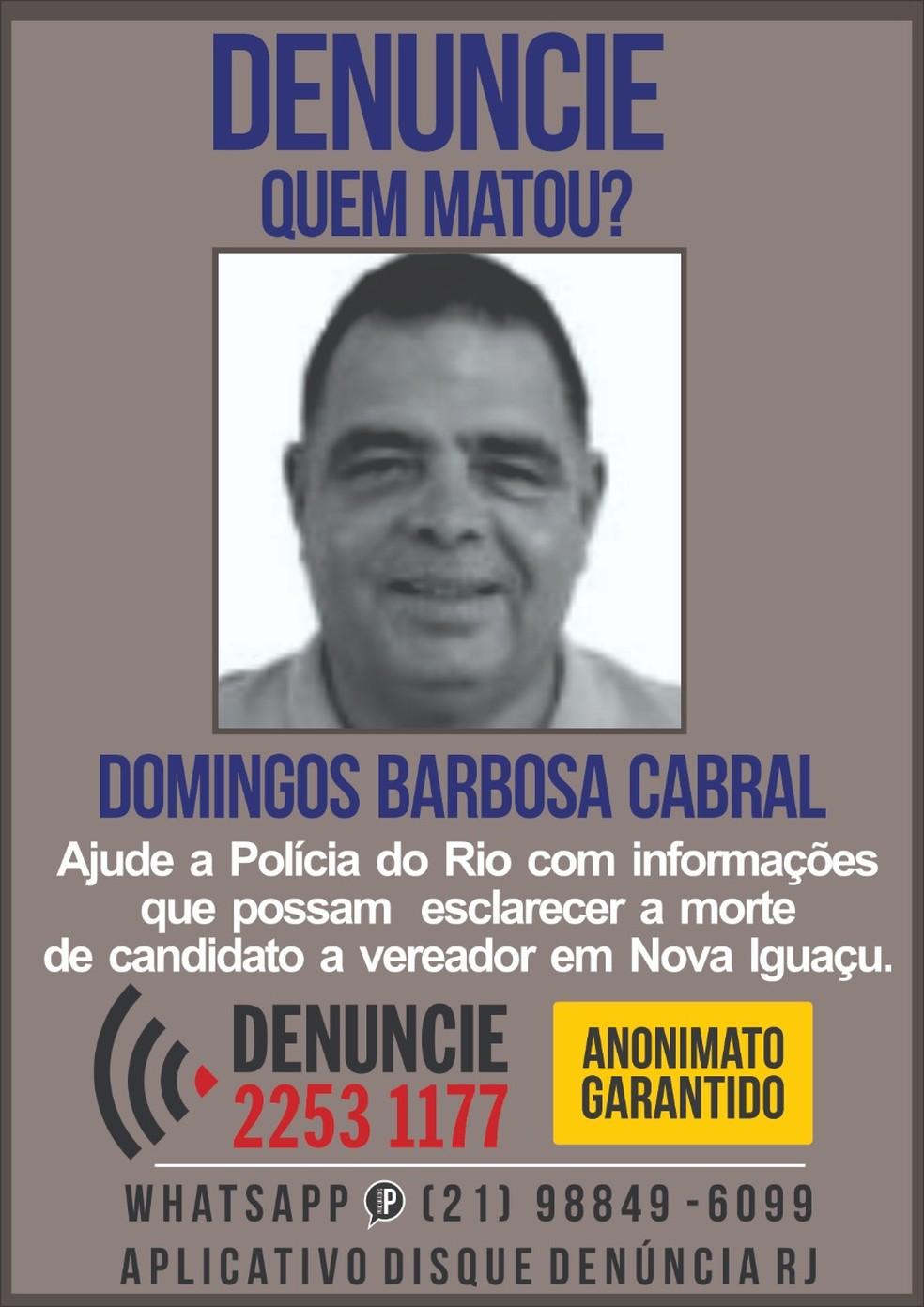 Portal dos Procurados buscam informação sobre morte de candidato a vereador Domingos Barbosa Cabral, em Nova Iguaçu — Foto: Reprodução