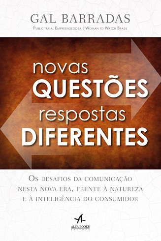 """Livro """"Novas Questões, Respostas Diferentes"""", de Gal Barradas (Foto: Divulgação)"""