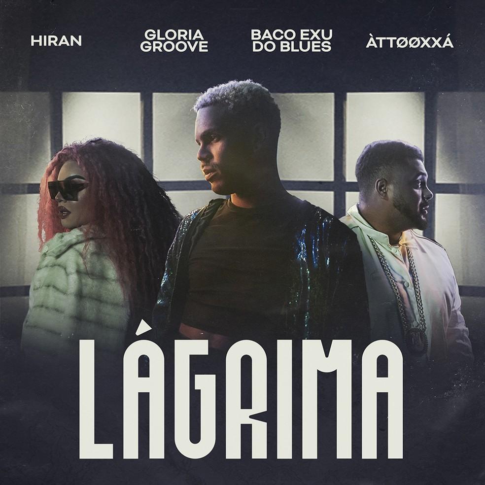 Capa do single 'Lágrima', de Hiran com Gloria Groove, Baco Exu do Blues e Àttooxxá — Foto: Divulgação