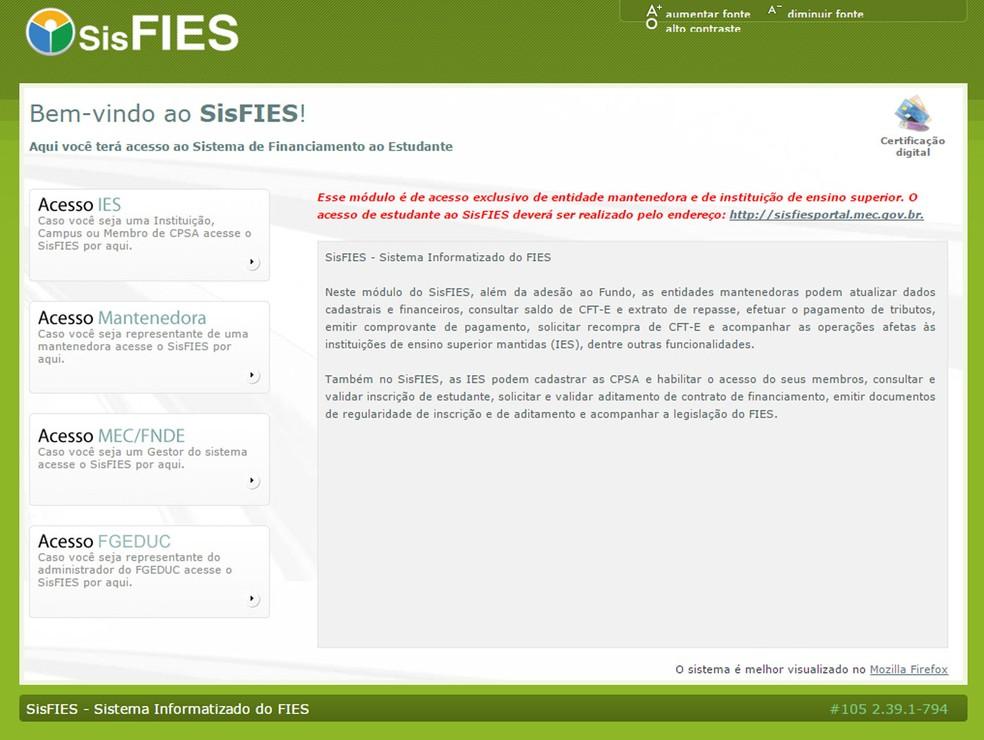 SisFies é o site do governo pelo qual os estudantes realizam o processo de aditamento de contratos de financiamento do Fies (Foto: Reprodução)