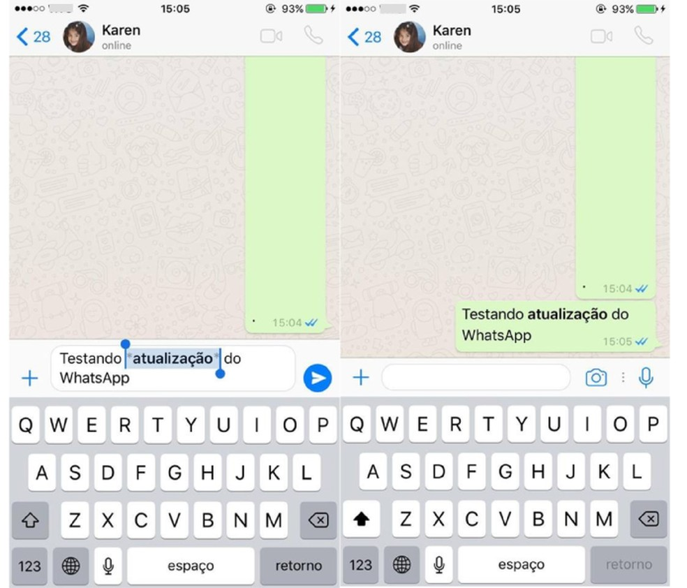 A palavra ganhará o destaque após o envio pelo WhatsApp (Foto: Reprodução/Karen Malek)
