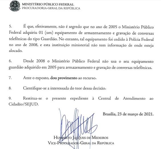 Segundo documento obtido pela Lei de Acesso à Informação, MPF não usa seu equipamento guardião para armazenamento e gravação de escutas telefônicas desde 2008