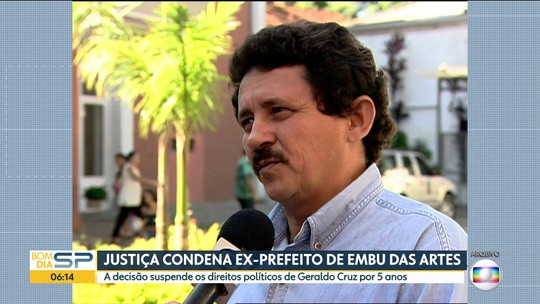 Justiça condena prefeito de Embu das Artes