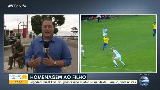 Jogador Daniel Alves vai ganhar uma estátua em Juazeiro, cidade onde nasceu
