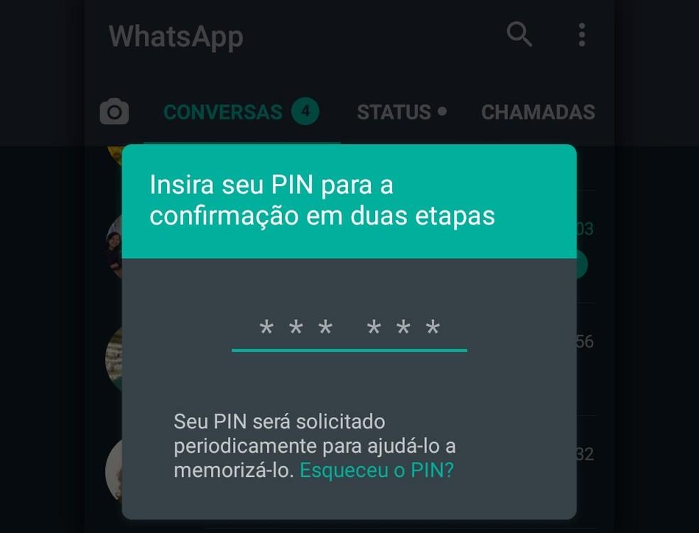 WhatsApp pede senha de confirmação em duas etapas periodicamente para evitar esquecimento. — Foto: Reprodução