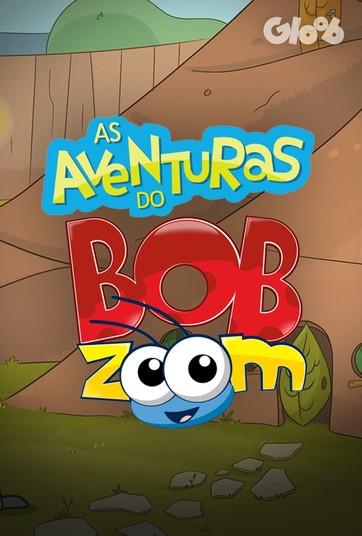 As Aventuras de Bob Zoom
