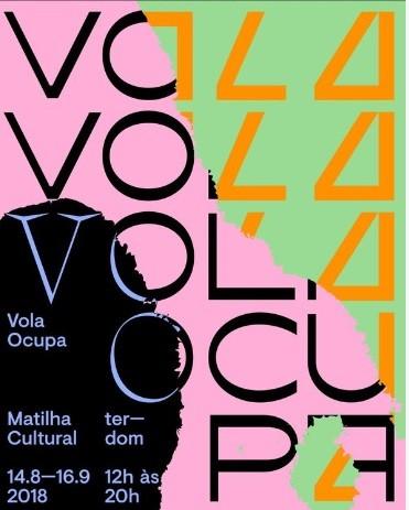 Cartaz da mostra Ocupa Vola, na Matilha Cultura (Foto: Divulgação)