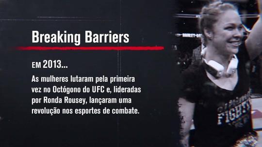"""""""UFC: 25 Anos Em Curtas"""": Mulheres quebram barreiras lideradas por Ronda Rousey"""